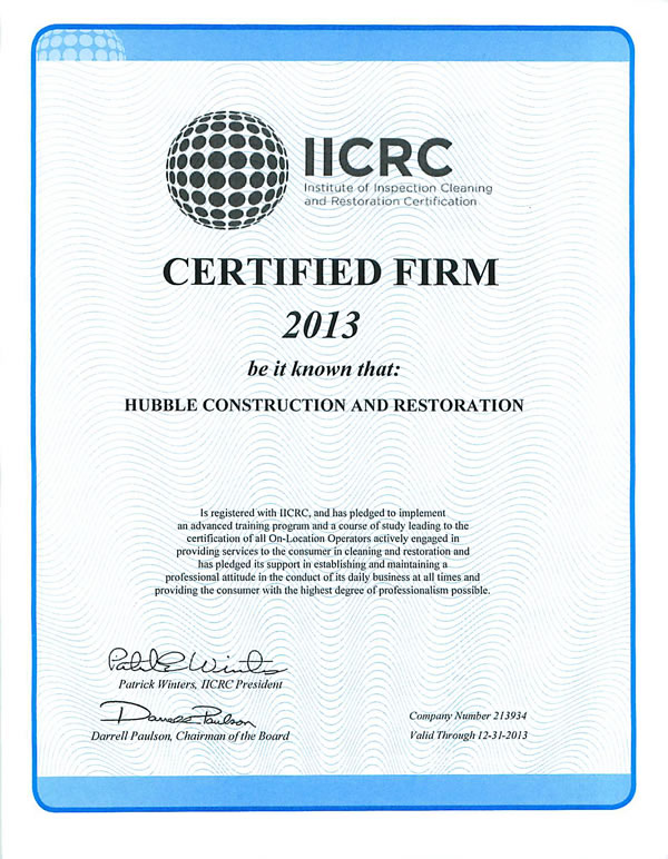 iicrc certification for Hubble Construction and Restoration.